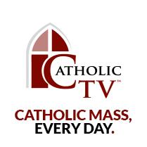 Catholic TV Mass http://www.catholictv.org/masses/catholictv-mass
